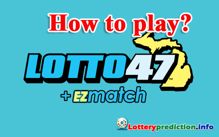 How to Play Lotto 47